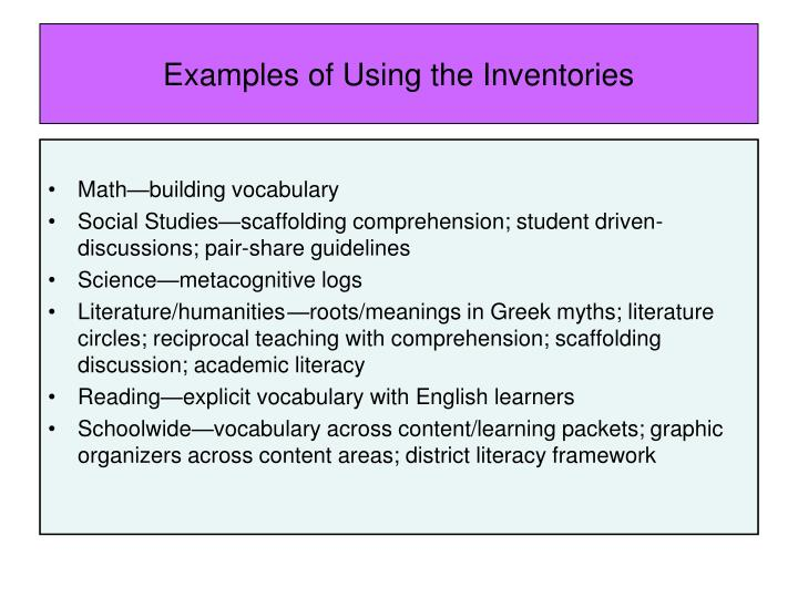 Examples of Using the Inventories