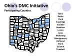 ohio s dmc initiative participating counties