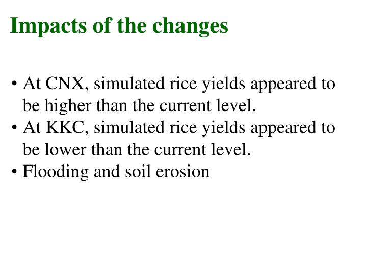 Impacts of the changes