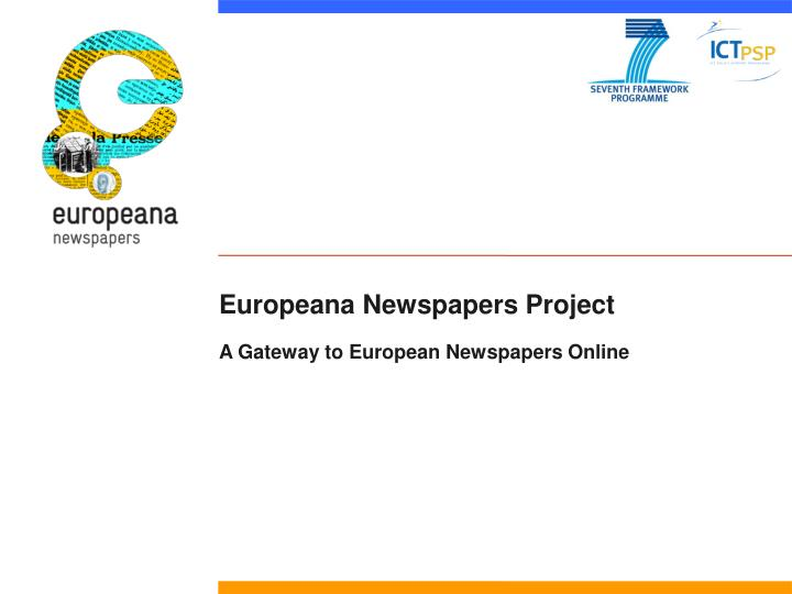 europeana newspapers project a gateway to european newspapers online n.