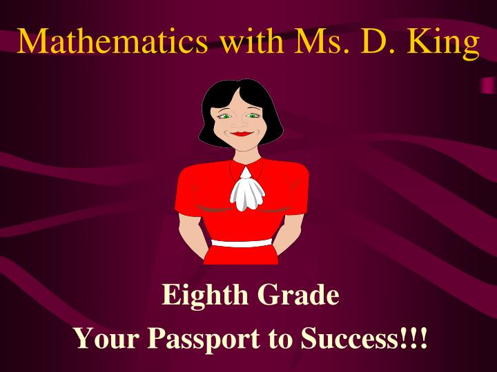 Mathematics with ms d king