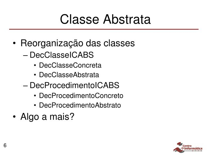 Classe Abstrata