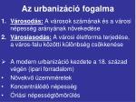 az urbaniz ci fogalma