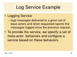 log service example
