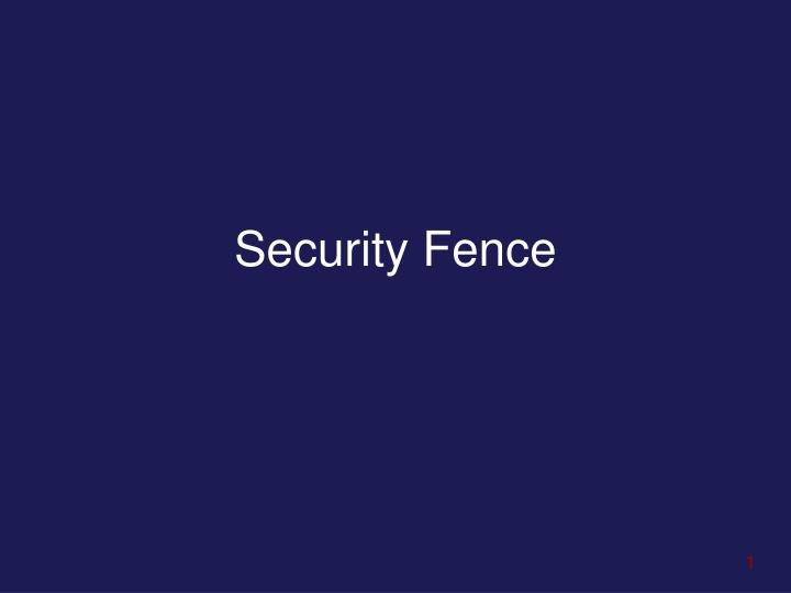 security fence n.