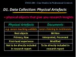 d1 data collection physical artefacts5