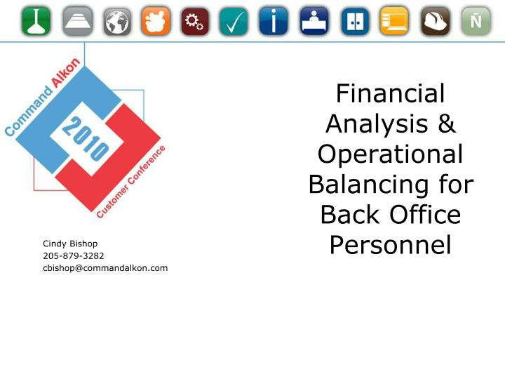 financial analysis operational balancing for back office personnel n.