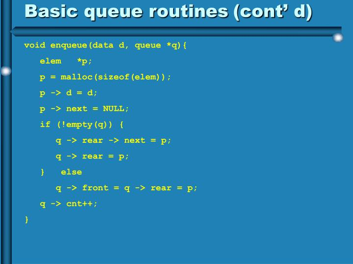 Basic queue routines
