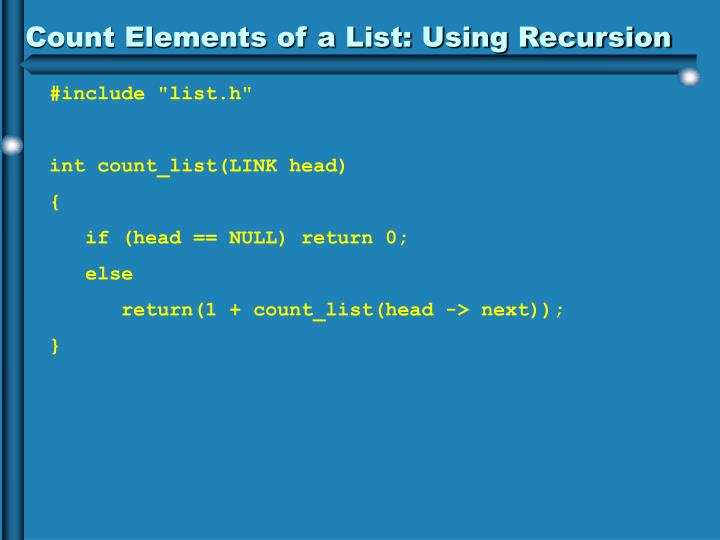 Count Elements of a List: Using Recursion