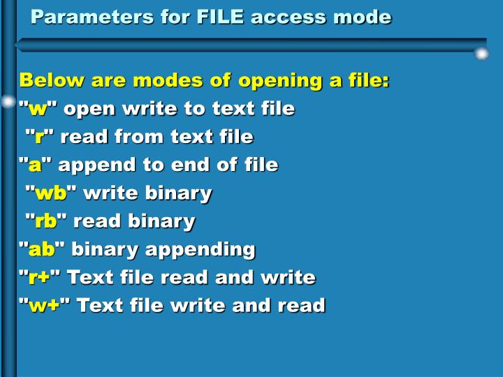 Parameters for FILE access mode