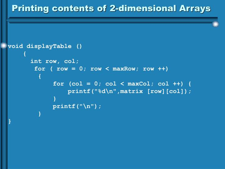 Printing contents of 2-dimensional Arrays