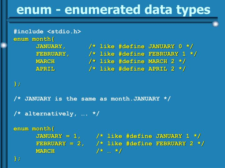 enum - enumerated data types