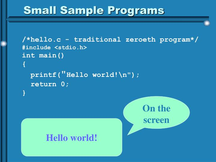Small Sample Programs