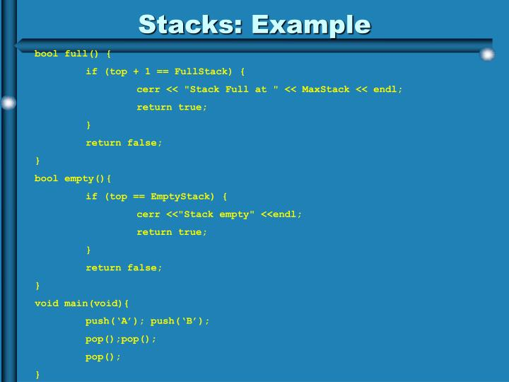 Stacks: Example