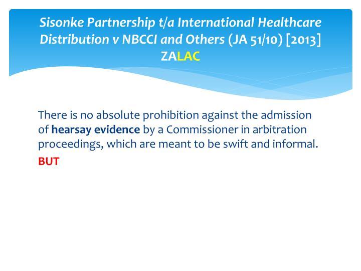 Sisonke Partnership t/a International Healthcare Distribution v NBCCI and Others