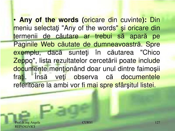 Any of the words (