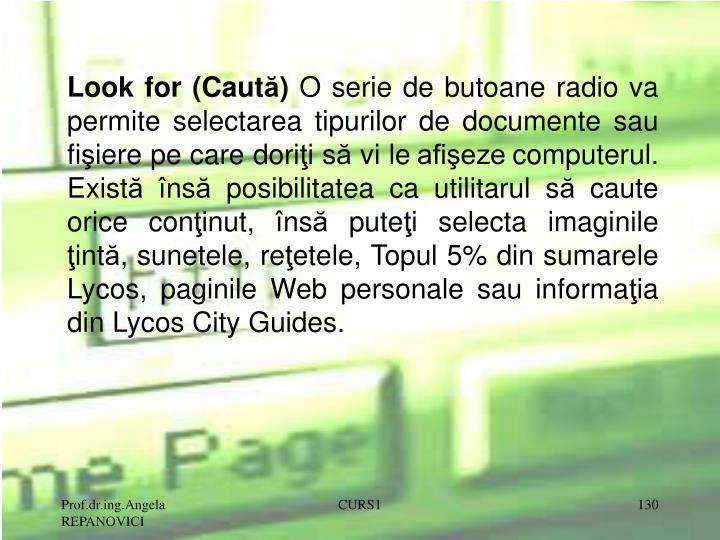 Look for (Caut