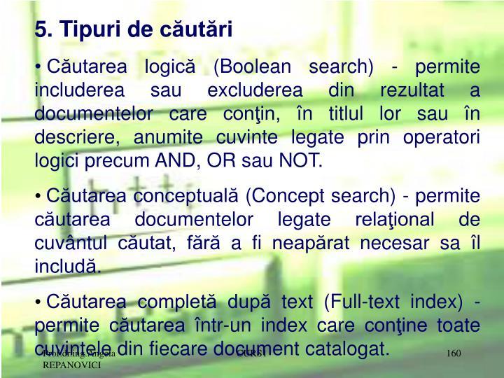 5. Tipuri de căutări