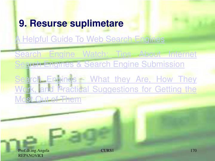 9. Resurse suplimetare