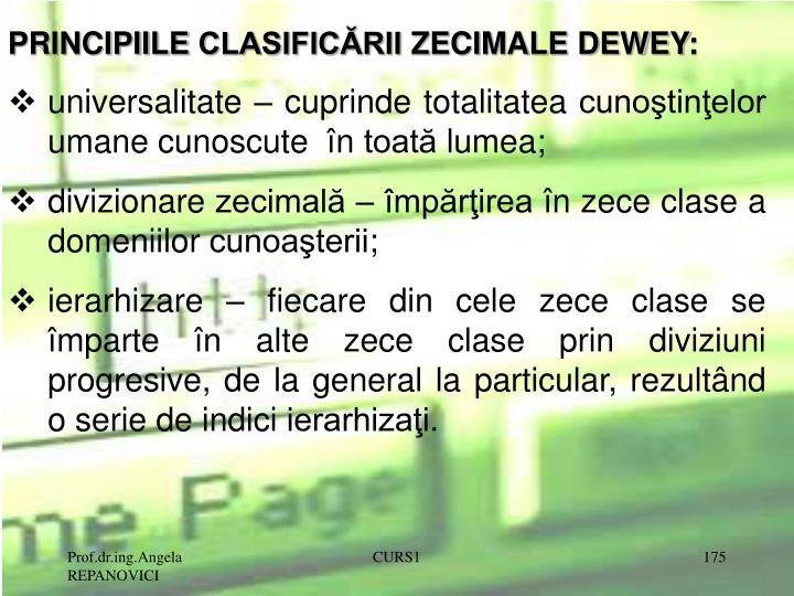 PRINCIPIILE CLASIFICĂRII ZECIMALE DEWEY: