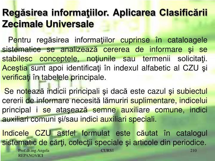 Regăsirea informaţiilor. Aplicarea Clasificării Zecimale Universale