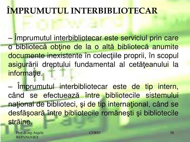 ÎMPRUMUTUL INTERBIBLIOTECAR