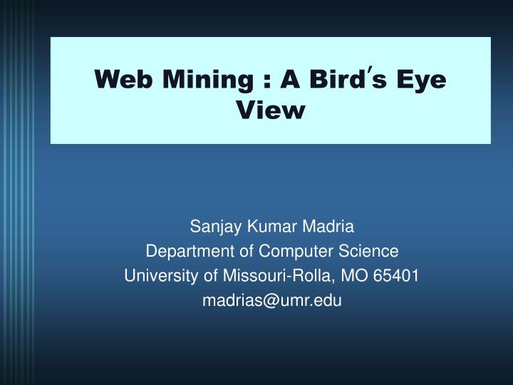 web mining a bird s eye view n.