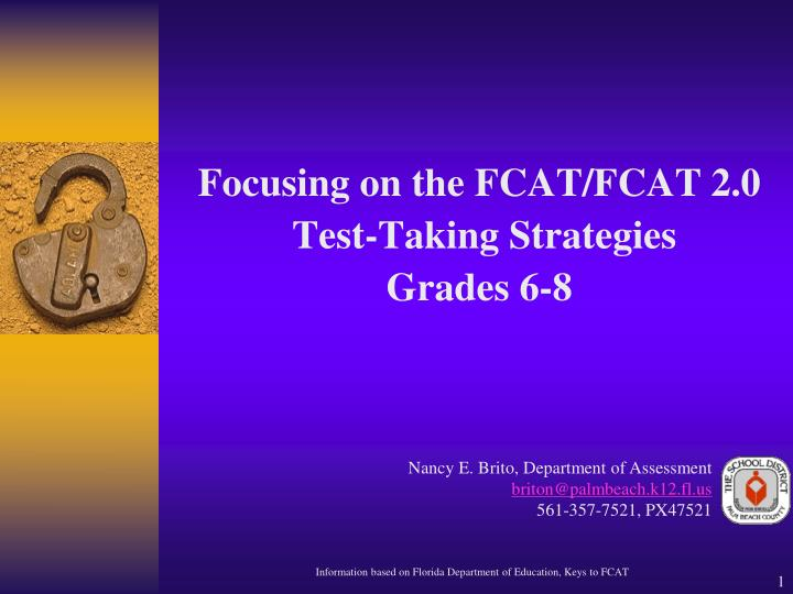 Focusing on the fcat fcat 2 0 test taking strategies grades 6 8