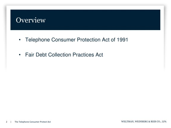 Overview Telephone Consumer Protection Act Of 1991 Fair Debt