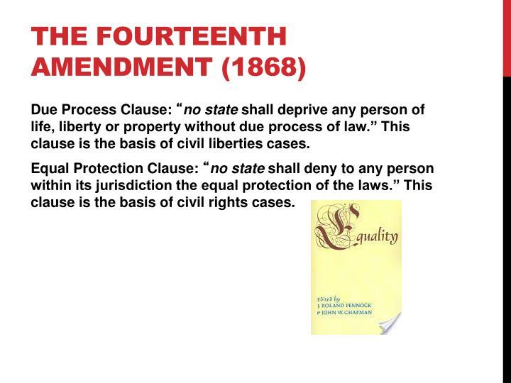 The fourteenth amendment 1868