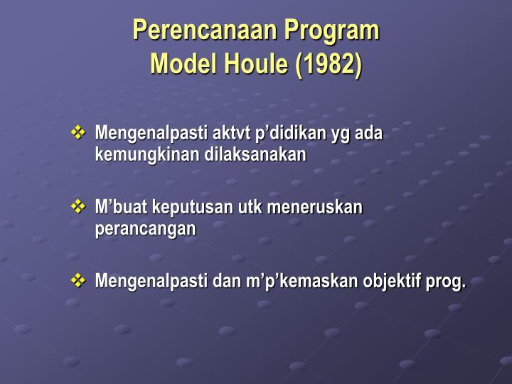Perencanaan program model houle 1982