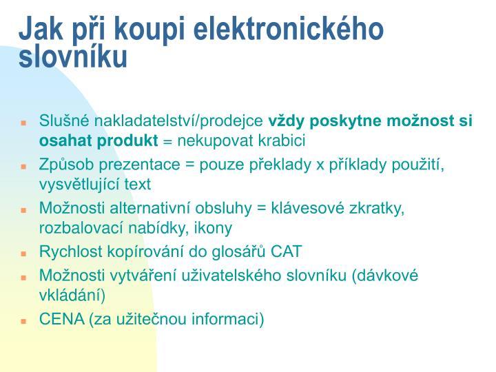 Jak při koupi elektronického slovníku