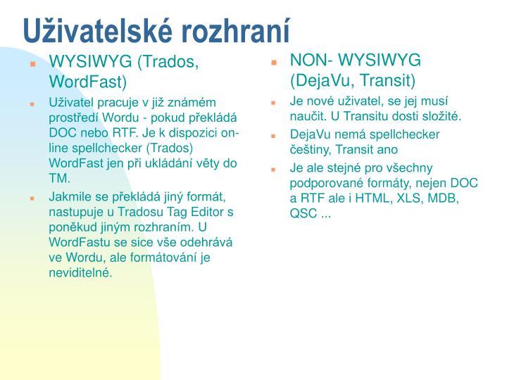 WYSIWYG (Trados, WordFast)