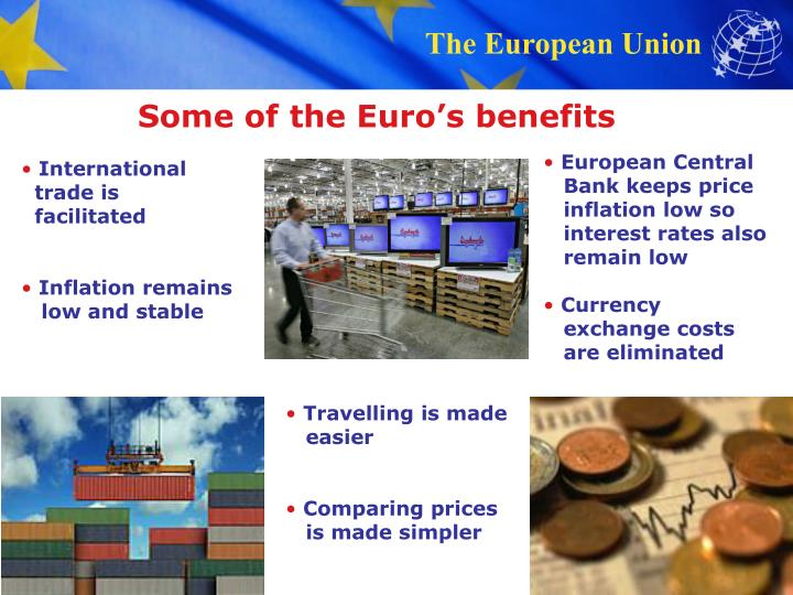 Some of the Euro's benefits