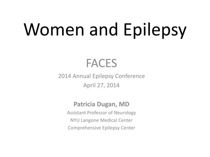 PPT - Women and Epilepsy PowerPoint Presentation - ID:3654486