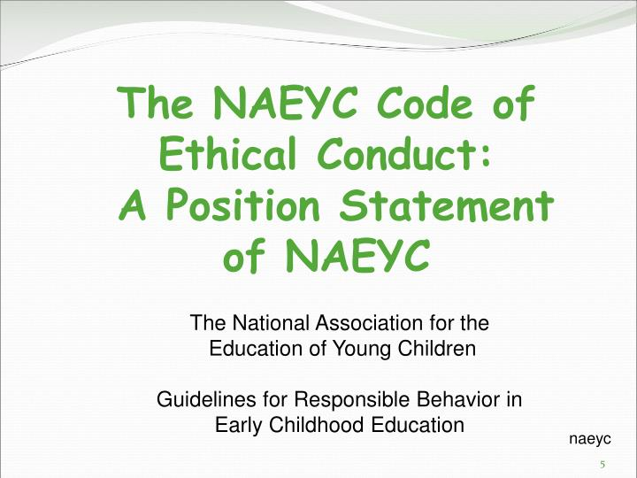 personal code of ethics for early childhood teacher Start studying code of ethics/professionalism in early childhood education learn vocabulary, terms, and more with flashcards, games, and other study tools.