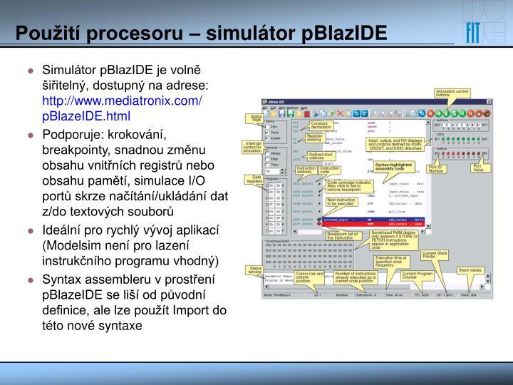 Simulátor pBlazIDE je volně šiřitelný, dostupný na adrese:
