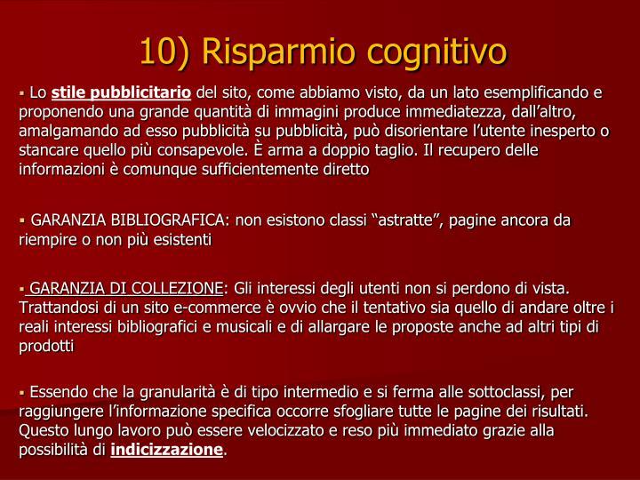 10) Risparmio cognitivo
