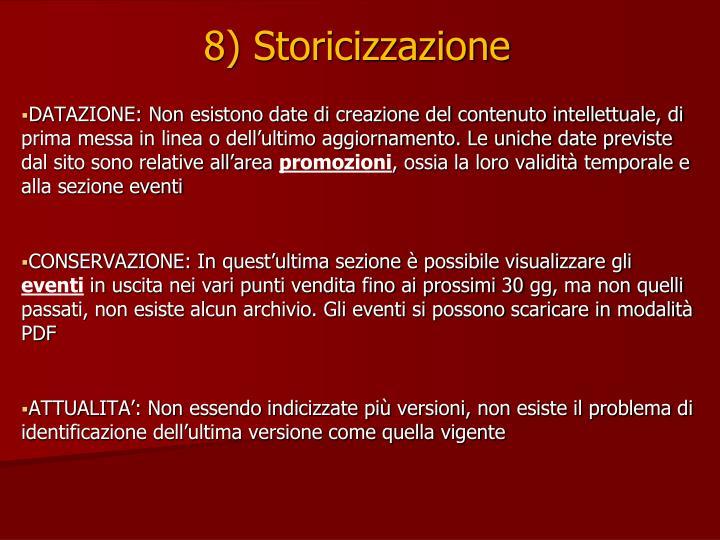 8) Storicizzazione