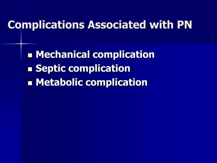 Complications Associated with PN