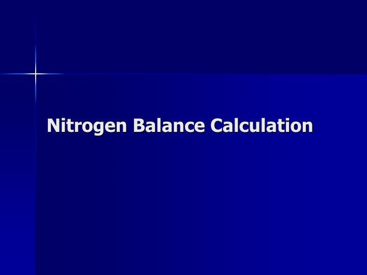 Nitrogen Balance Calculation