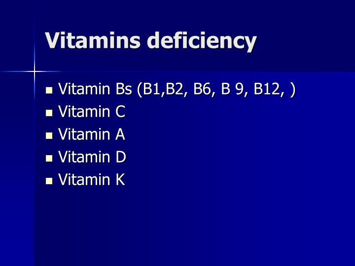 Vitamins deficiency