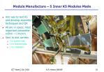 module manufacture 5 inner k5 modules made