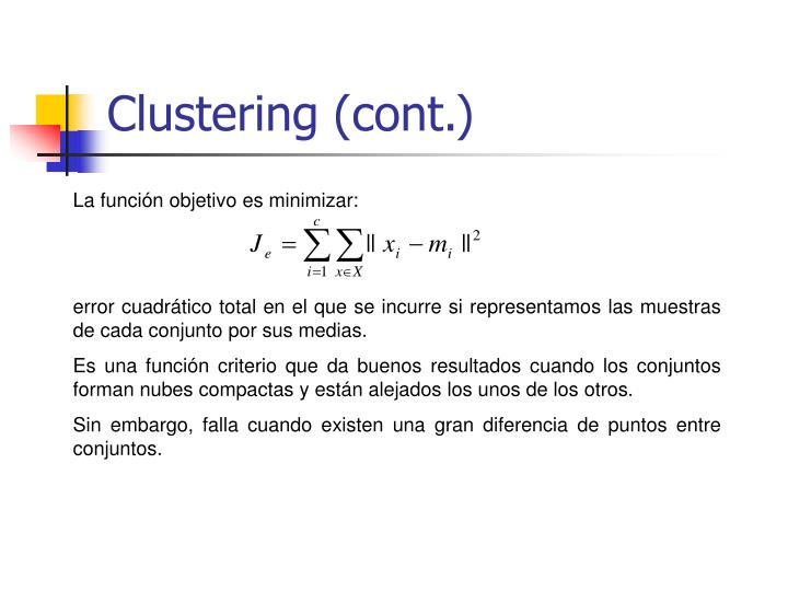 Clustering (cont.)
