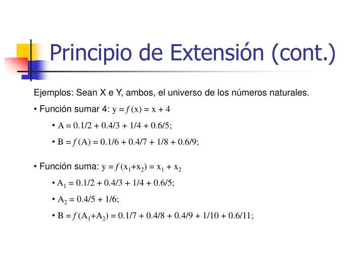 Principio de Extensión (cont.)