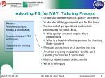 adopting pbi for iv v tailoring process
