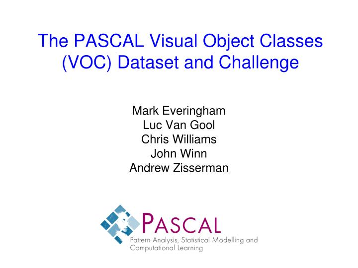 The PASCAL Visual Object Classes (VOC) Dataset and Challenge