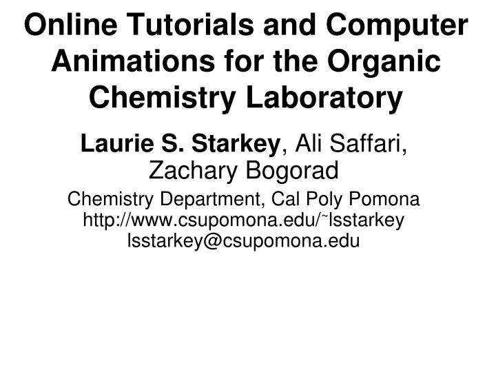 online tutorials and computer animations for the organic chemistry laboratory n.