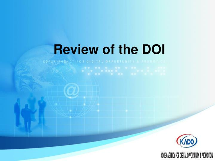 Review of the DOI