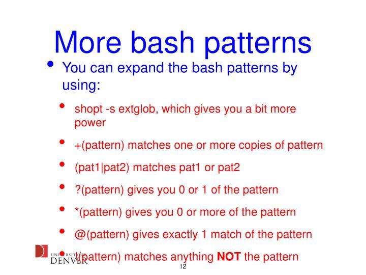 More bash patterns